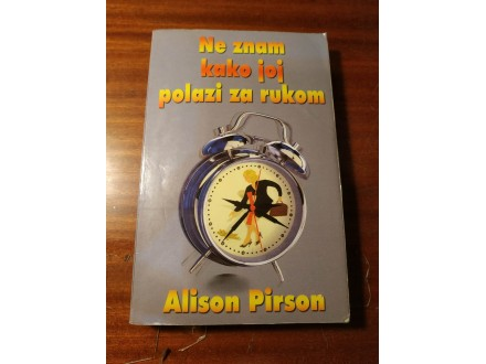 Laguna/ Ne znam kako joj polazi za rukom/ Alison Pirson