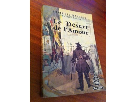 Le Desert de l Amour Francois Mauriac