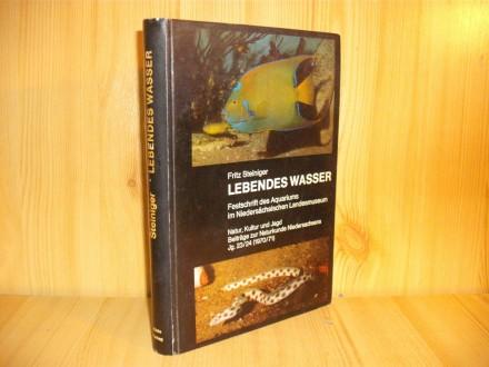 Lebendes wasser - Fritz Steininger