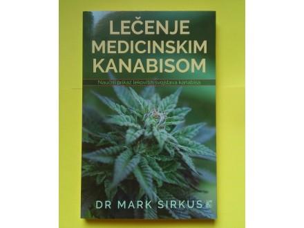 Lečenje medicinskim kanabisom - Mark Sirkus