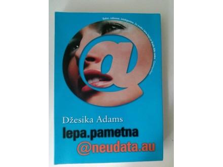 Lepa, pametna @ neudata.au - Džesika Adams