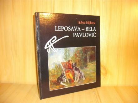 Leposava - Bela Pavlović - Ljubica Miljković