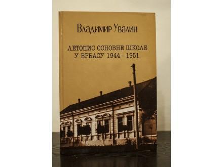 Letopis osnovne škole u Vrbasu - Vladimir Uvalin