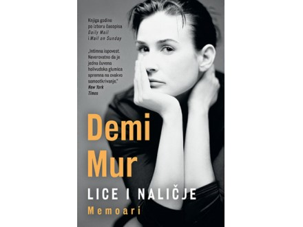 Lice i naličje: Memoari - Demi Mur