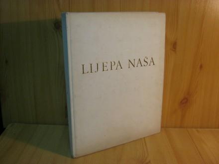 Lijepa nasa - monografija Hrvatske