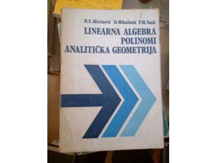 Linearna algebra polinomi analitička Mitrinović