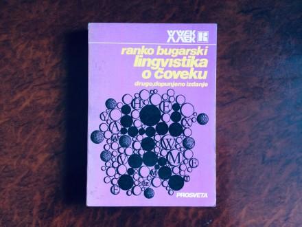 Lingvistika O Coveku - Ranko Bugarski