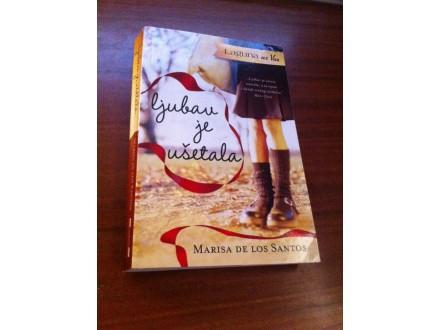 Ljubav je ušetala Marisa de los Santos
