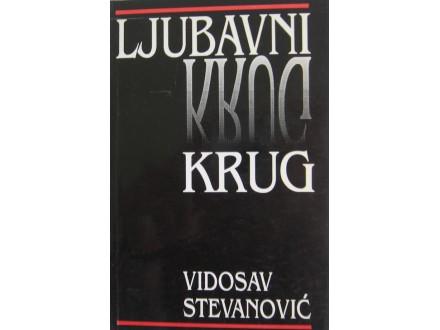 Ljubavni krug  Vidosav Stevanović