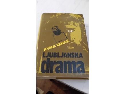 Ljubljanka drama - Jevrem Brković