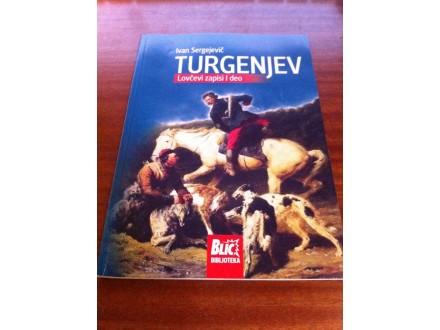 Lovčevi zapisi I deo Turgenjev Ivan Sergejevič