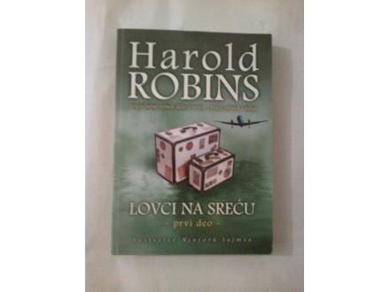 Lovci na sreću prvi deo - Harold Robins