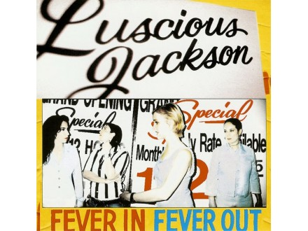 Luscious Jackson – Fever In Fever Out