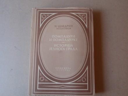 M. E. Saltikov - Ščedrin : Pompaduri i Pompadurke