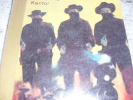 MAC KINLAY KANTOR - Zakon i braca Goss