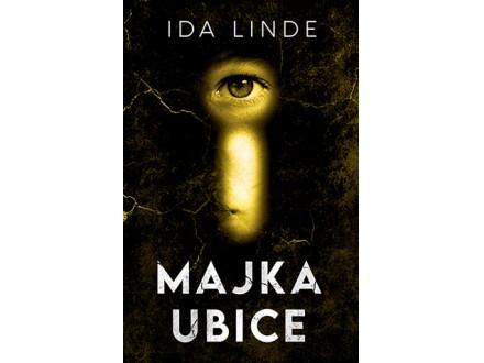 MAJKA UBICE - Ida Linde