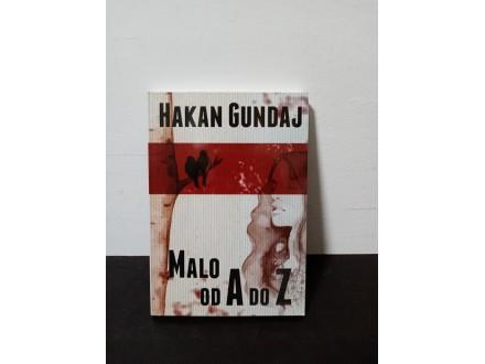 MALO od A do Z Hakan Gundaj