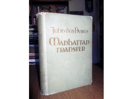 MANHATTAN TRANSFER - John dos Passos (1933)