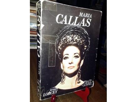MARIA CALLAS - Jacques Lorcey