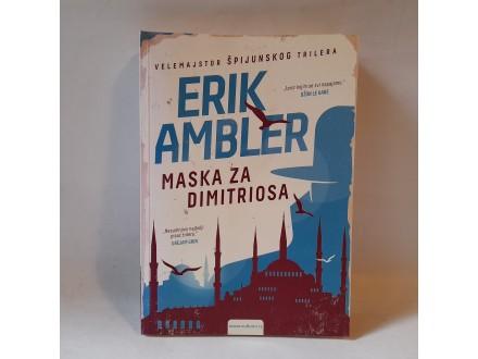 MASKA ZA DIMITROSA - Erik Ambler