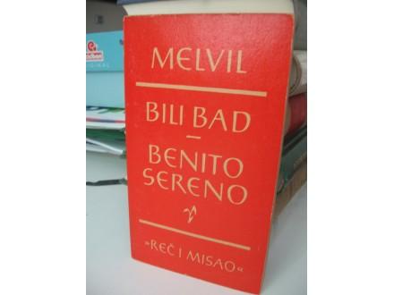 MELVIL - Bili Bad; Benito Sereno