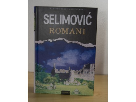 MEŠA SELIMOVIĆ - ROMANI