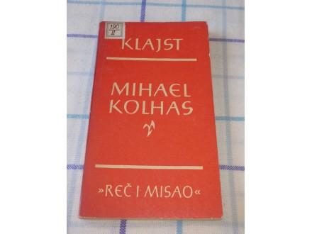 MIHAEL KOLHAS - Hajnrih Fon Klajst