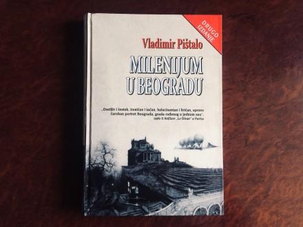 MILENIJUM U BEOGRADU - Vladimir Pištalo