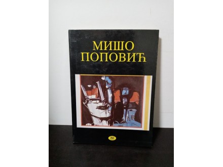 MIŠO POPOVIĆ Slike, monografija