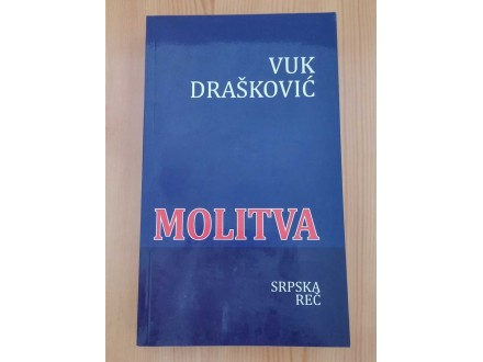 MOLITVA - Vuk Drašković