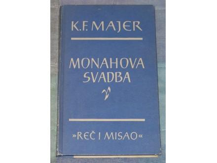 MONAHOVA SVADBA - K.F. MAJER
