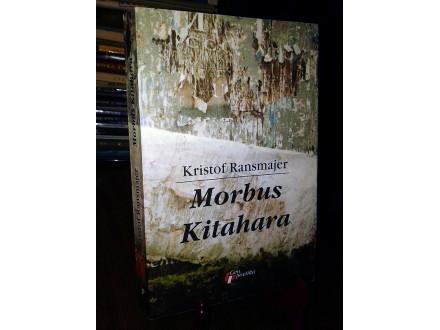 MORBUS KITAHARA - Kristof Ransmajer
