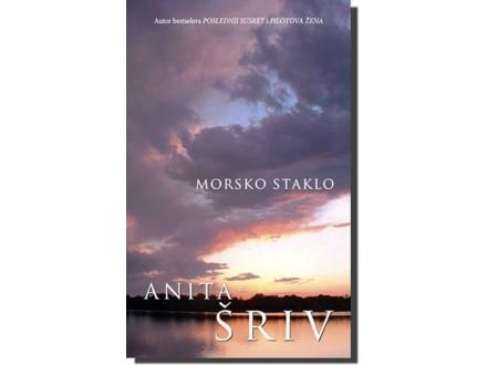 MORSKO STAKLO - Anita Šriv