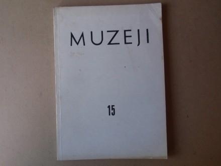 MUZEJI broj 15 - Časopis za muzeološka pitanja