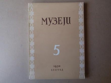 MUZEJI broj 5 - Časopis za muzeološko-konzervatorska