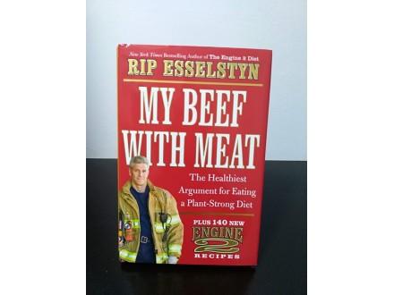 MY BEEF WITH MEAT, Rip Esselstyn NOVO