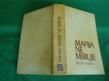 Mafija ne miruje  Leslie Waller