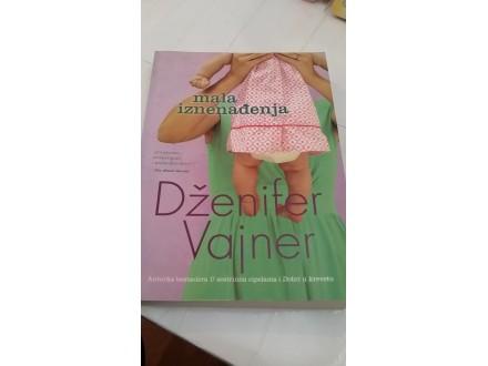 Mala iznenađenja - Dženifer Vajner
