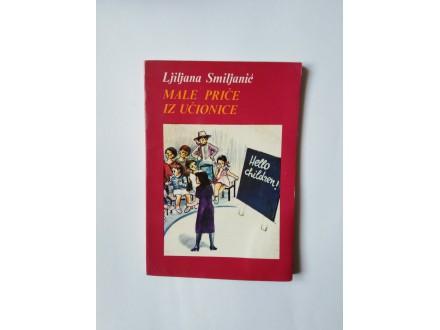 Male priče iz učionice Ljiljana Smiljanic