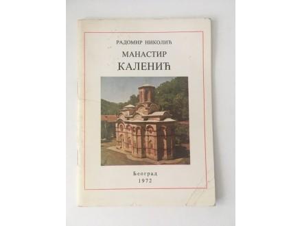 Manastir Kalenić - Radomir Nikolić