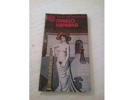 Margo Krparka - Fužre De Monbron