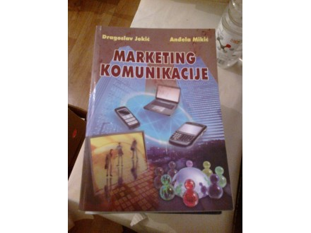 Marketing komunikacije - Jokić, Mikić