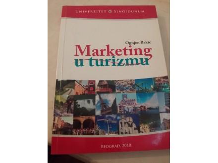 Marketing u turizmu - Ognjen Bakić