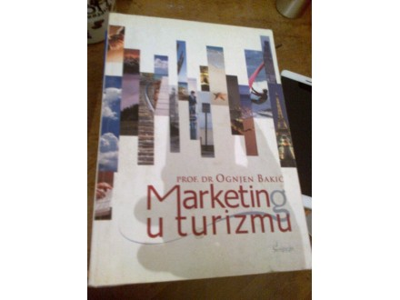 Marketing u turizmu - prof dr Ognjen Bakić