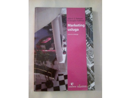 Marketing usluga  John E. G. Bateson K. Douglas Hoffman