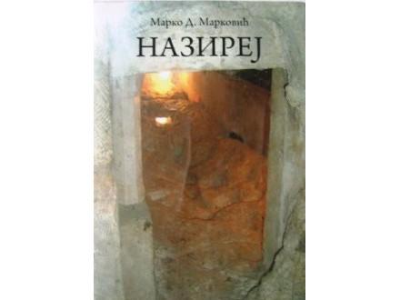 Marko D. Marković - NAZIREJ