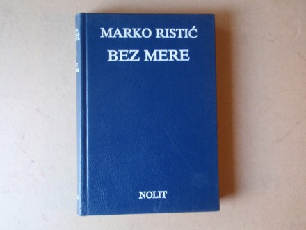 Marko Ristić - BEZ MERE