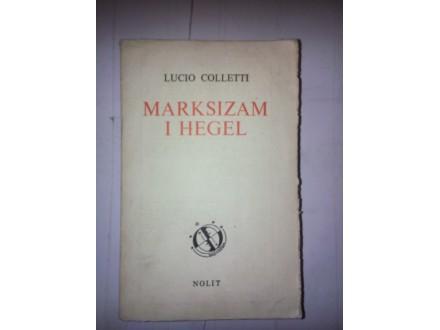 Marksizam i Hegel - Lucio Colletti