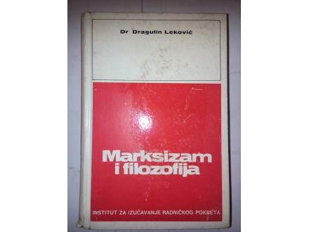 Marksizam i filozofija - dr Dragutin Leković
