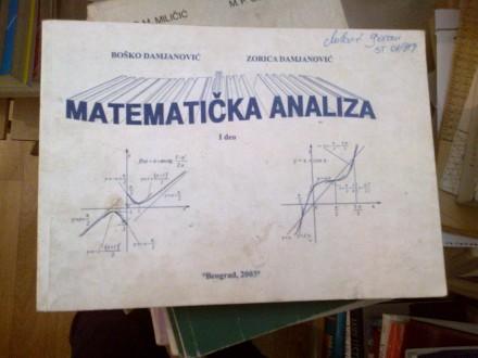 Matematička analiza I deo - Damjanović Damjanović